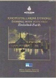 Kartpostallarda Istanbul; Eminönü - Fatih