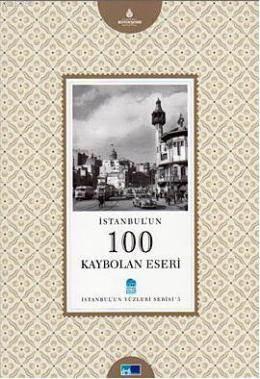 Istanbul'un 100 Kaybolan Eseri