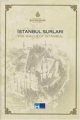 Istanbul Surlari; The Walls of Istanbul