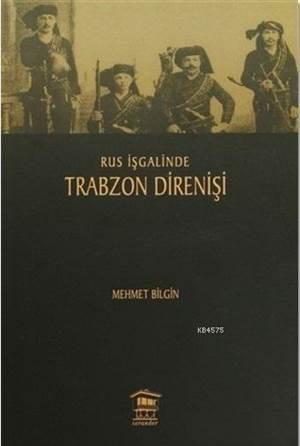 Rus İşgalinde Trabzon Direnişi