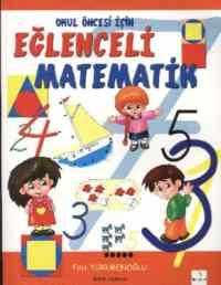 Okul Öncesi Eğlenceli Matematik