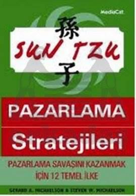 Sun Tzu Pazarlama Stratejileri