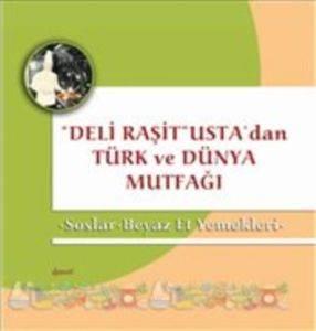 Soslar - Beyaz Et Yemekleri - Deli Raşit Usta'dan Türk ve Dünya Mutfağı