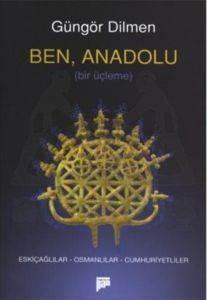 Ben,  Anadolu (tiyatro)