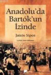 Anadolu 'da Bartok 'un izinde