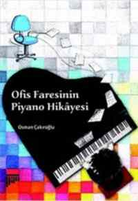 Ofis Faresinin Piyano Hikayesi