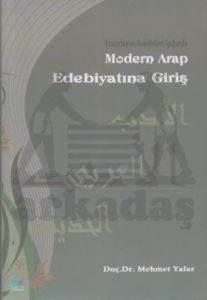 Hazırlayıcı Faktörleri Işığında Modern Arap Edebiyatına Giriş