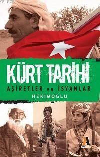 Kürt Tarihi; Aşiretler Ve İsyanlar