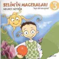 Selim'in Maceraları-3: Aynı Dili Konuşmak