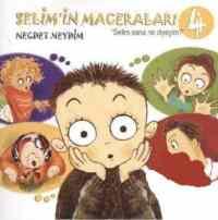 Selim'in Maceraları-4: Selim Sana Ne Diyeyim?