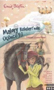 Malory Kuleleri'nde Üçüncü Yıl