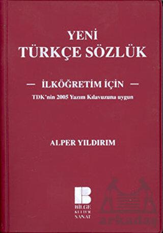 Yeni Türkçe Sözlük - İlköğretim İçin