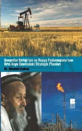Sovyetler Birliği ve Rusya Federasyonu Orta Asya Üzerindeki