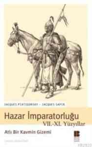 Hazar İmparatorluğu VII.-XI Yüzyıllar