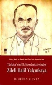 Türkiye'nin İlk Komünistlerinden Zileli Halil