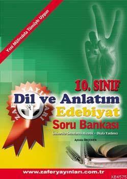 10.Sınıf Dil-Anlatım Edb. Soru Bankası