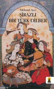 Şirazlı Bir Türk Dilber