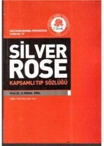 Silver Rose Kapsamlı Tıp Sözlüğü