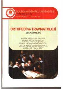 Ortopedi ve Travmatoloji Staj Notları