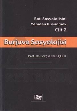 Burjuva Sosyolojisi Cilt II