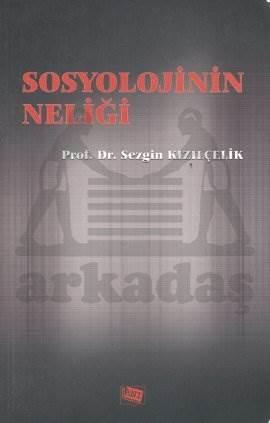 Sosyolojinin Neliği
