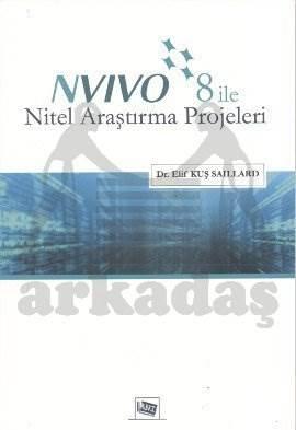 Nvivo 8 ile Nitel Araştırma Projeleri