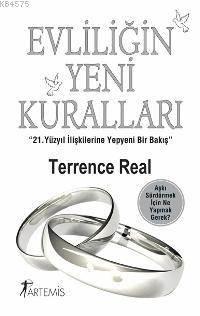 Evliligin Yeni Kurallari; 21. Yüzyil Iliskilerine Yepyeni Bir Bakis