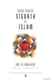 Sosyal Riskler Sigorta Ve İslam