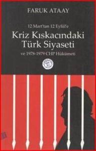 12 Marttan 12 Eylüle Kriz Kıskacındaki Türk Siyaseti ve 1978-1979 CHP Hükümeti