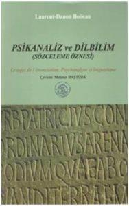 Psikanaliz ve Dilbilim (Sözceleme Öznesi)