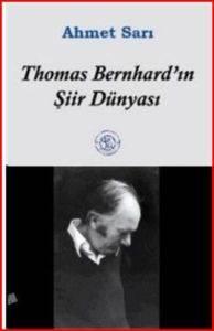 Thomas Bernhardın Şiir Dünyası