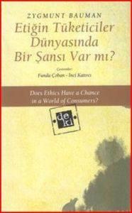 Etiğin Tüketiciler Dünyasında Bir Şansı Varmı ?