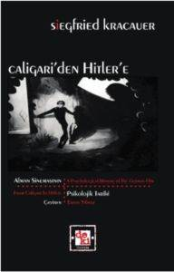 Caligari'den Hitler'e: Alman Sinemasının Psikolojik Tarihi
