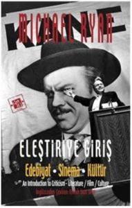 Eleştiriye Giriş Edebiyat Sinema Kültür