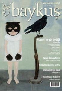 Baykuş Felsefe Yazıları Dergisi Sayı: 6; (Eylül 2010)