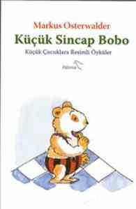 Küçük Sincap Bobo : Küçük Çocuklara Resimli Öyküler