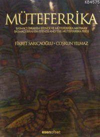 Müteferrika; Basmaci Ibrahim Efendi ve Müteferrika Matbaasi