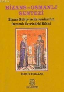 Bizans - Osmanlı Sentezi