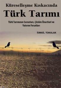 Küreselleşme Kıskasınca Türk Tarımı