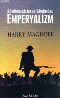 Sömürgecilikten Günümüze Emperyalizm