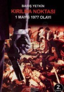 Kırılma Noktası - 1 Mayıs 1977 Olayı