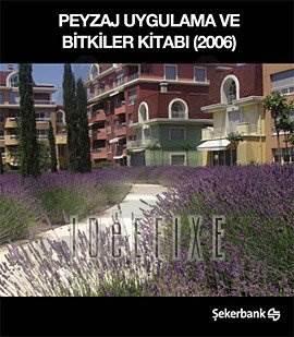Peyzaj Uygulama Ve Bitkiler Kitabi/2006