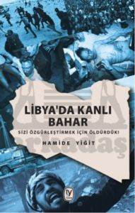 Libya'da Kanlı Bahar