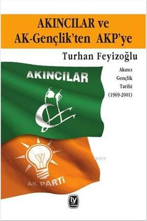Akıncılar Ve Ak Gençlik'ten AKP' ye