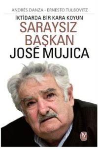 Saraysız Başkan Jose Mujıca