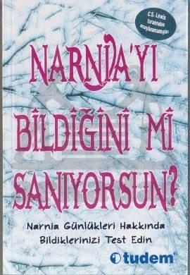 Narnia'Yi Bildiğini Mi Saniyorsun