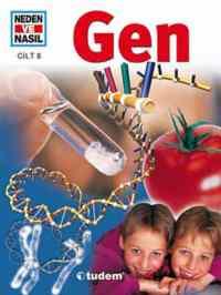Neden ve Nasıl Cilt 8 - Gen