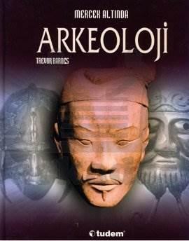 Mercek Altında Arkeoloji