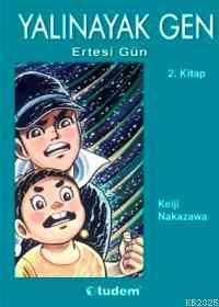 Yalınayak Gen Ertesi Gün 2.Kitap