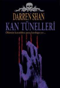 Darren Shan Efsanesi 3 Kan Tünelleri